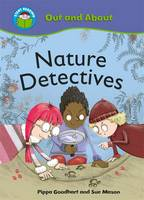 Nature Detectives - Start Reading: Out & About 3 (Hardback)