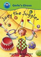 Joey the Juggler - Start Reading: Carlo's Circus No. 4 (Paperback)