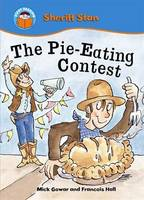 The Pie-eating Contest - Start Reading: Sheriff Stan 2 (Paperback)