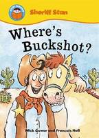 Where's Buckshot? - Start Reading: Sheriff Stan 8 (Paperback)