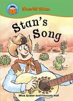 Start Reading: Sheriff Stan: Stan's Song - Start Reading: Sheriff Stan (Paperback)