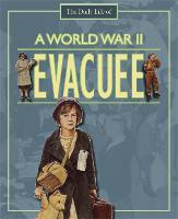 A Day in the Life of a... World War II Evacuee - A Day in the Life of a... (Paperback)
