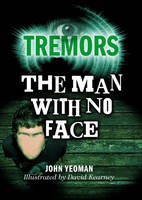 The Man with No Face - Tremors 42 (Paperback)