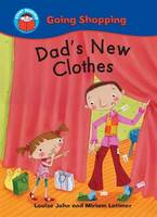 Dad's New Clothes - Start Reading: Going Shopping 4 (Paperback)