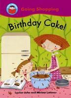 Birthday Cake! - Start Reading: Going Shopping 2 (Paperback)