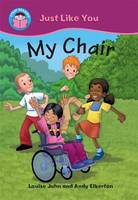 My Chair - Start Reading: Just Like You No. 2 (Paperback)