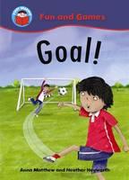 Goal! - Start Reading: Fun & Games No. 2 (Paperback)