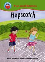 Hopscotch - Start Reading: Fun & Games 6 (Paperback)