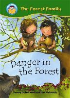 Start Reading: The Forest Family: Danger in the Forest - Start Reading: The Forest Family (Paperback)