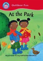 Start Reading: Outdoor Fun: At the Park - Start Reading: Outdoor Fun (Paperback)