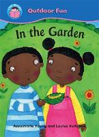 Start Reading: Outdoor Fun: In the Garden - Start Reading: Outdoor Fun (Paperback)