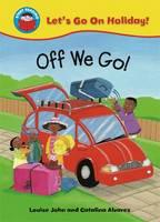 Off We Go! - Start Reading: Let's Go on Holiday 6 (Paperback)