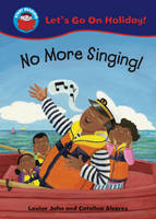 No More Singing - Start Reading: Let's Go on Holiday 2 (Paperback)