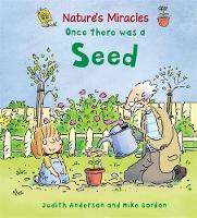 Nature's Miracles: Once there was a Seed - Nature's Miracles (Paperback)