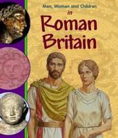 In Roman Britain - Men, Women & Children 31 (Paperback)