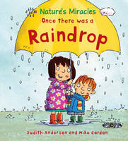Once There Was a Raindrop - Nature's Miracles (Paperback)