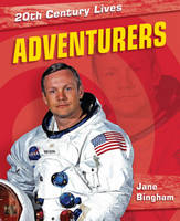 Adventurers - 20th Century Lives 5 (Paperback)