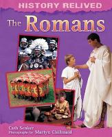 History Relived: The Romans - History Relived (Paperback)