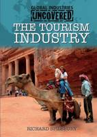 Tourism Industry - Global Industries Uncovered (Paperback)