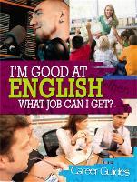 I'm Good At English, What Job Can I Get? - I'm Good at (Paperback)