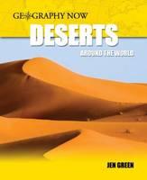 Deserts Around the World (Inc Polar) - Geography Now 3 (Paperback)