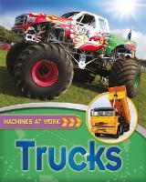 Machines At Work: Trucks - Machines at Work (Paperback)