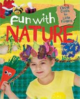 Clever Crafts for Little Fingers: Fun With Nature - Clever Crafts for Little Fingers (Paperback)
