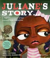 Juliane's Story - A Journey from Zimbabwe (Hardback)