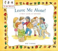 A First Look At: Overcoming Shyness: Leave Me Alone! - A First Look At (Hardback)