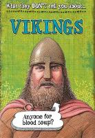 What They Don't Tell You About: Vikings - What They Don't Tell You About (Paperback)