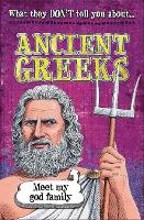 What They Don't Tell You About: Ancient Greeks - What They Don't Tell You About (Paperback)