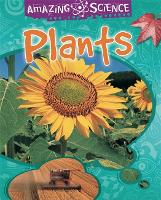 Amazing Science: Plants - Amazing Science (Paperback)