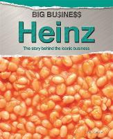 Big Business: Heinz - Big Business (Hardback)