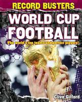 World Cup Football - Inside Sport 18 (Hardback)