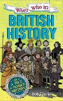 Who's Who in: British History - Who's Who in (Paperback)
