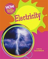 How Does Science Work?: Electricity - How Does Science Work? (Paperback)