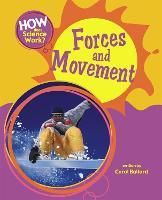 How Does Science Work?: Forces and Movement - How Does Science Work? (Paperback)