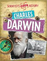 Scientists Who Made History: Charles Darwin - Scientists Who Made History (Paperback)