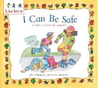 A First Look At: Safety: I Can Be Safe - A First Look At (Paperback)