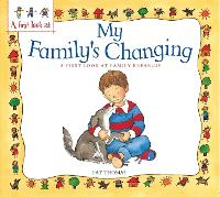 A First Look At: Family Break-Up: My Family's Changing - A First Look At (Paperback)