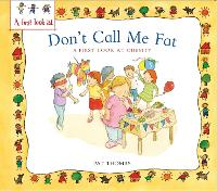 Obesity: Don't Call Me Fat - A First Look At (Paperback)