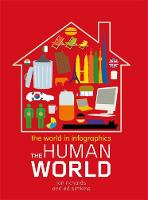 The World in Infographics: The Human World - World in Infographics (Paperback)