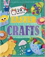 10 Minute Crafts: Easter - 10 Minute Crafts (Paperback)