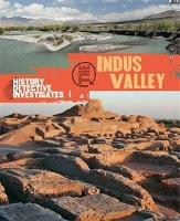 The History Detective Investigates: The Indus Valley (Paperback)