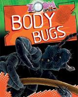 Zoom in On: Body Bugs - Zoom in on (Paperback)