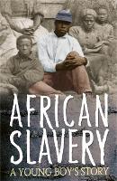 Survivors: African Slavery: A Young Boy's Story - Survivors (Paperback)