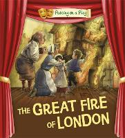 Putting on a Play: The Great Fire of London (Paperback)