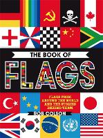The Book of Flags: Flags from around the world and the stories behind them (Paperback)