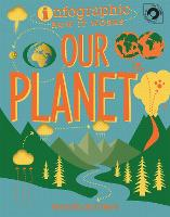 Infographic: How It Works: Our Planet - Infographic: How It Works (Paperback)
