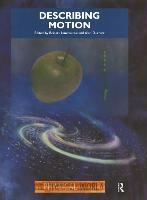 Describing Motion: The Physical World (Paperback)